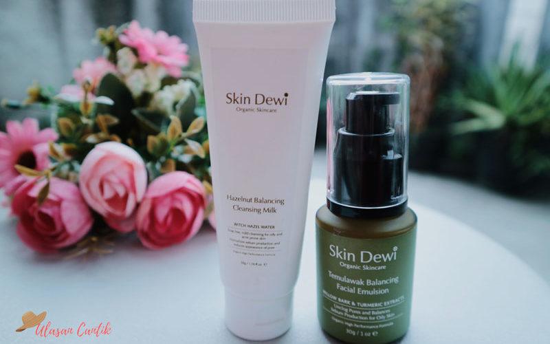 Review Skin Dewi Skincare Organik Untuk Kulit Berminyak dan Berjerawat